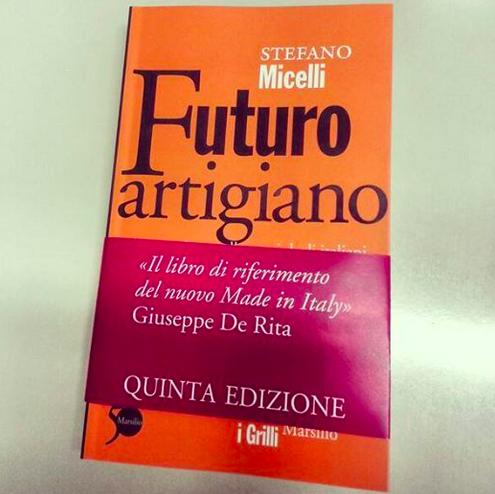 Futuro Artigiano di Stefano Micelli, quinta edizione