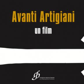 Film Avanti Artigiani di Fondazione Bassetti, con Berto Salotti