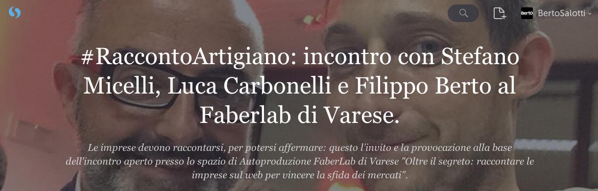 """Lo storify della serata """"racconto Artigano"""" con Stefano MIcelli, Luca Carbonelli e Filippo Berto"""